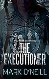 The Executioner (Department 89 Book 3)