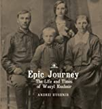 Epic Journey: The Life and Times of Wasyl Kushnir