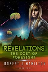 Revelations: The Cost of Foresight Kindle Edition