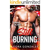 Still Burning (Braving the Heat Book 3)