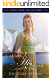 Charmed by His Lordship (Regency House Party: Havencrest Book 3)