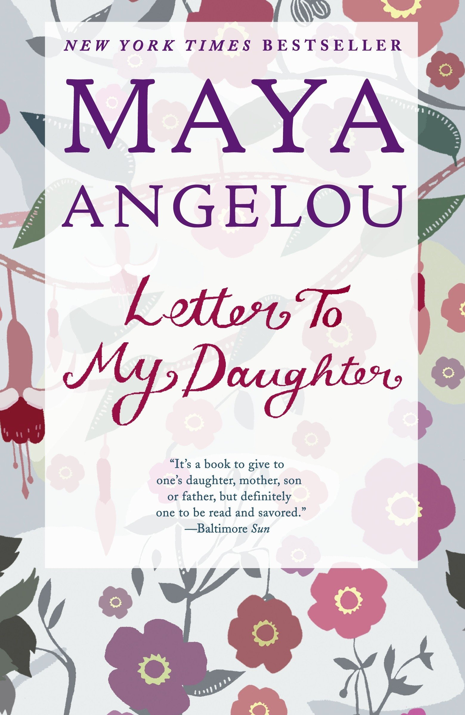 Letter To My Daughter Maya Angelou 8601400998465 Amazon Com Books