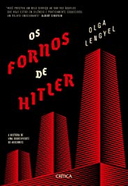 Os fornos de Hitler: A história de uma sobrevivente de auschwitz