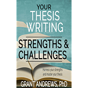 Your Thesis Writing Strengths and Challenges (Essay and Thesis Writing)