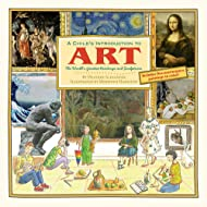 A Child's Introduction to Art: The World's Greatest Paintings and Sculptures (Child's Introduction Series)