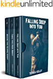 Falling Deep Into You Trilogy Box Set