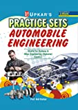 Practice Sets Automobile Engineering [useful for Railway & Other engineering (Diploma) exams.