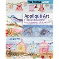 The Textile Artist: Applique Art: FreeHand Machine-Embroidered Pictures