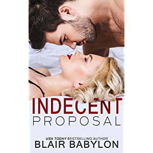 Indecent Proposal: A Contemporary Romance Story (Billionaires in Disguise: Maxence Book 1)