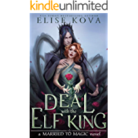 A Deal with the Elf King (Married to Magic) book cover