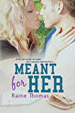Meant For Her: A Standalone Baseball Romance