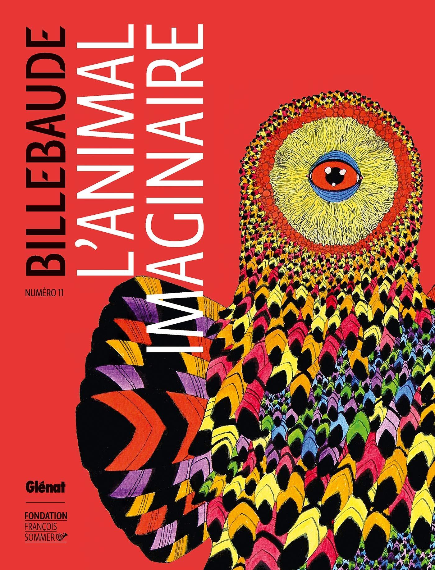 Billebaude - Nº11: L'Animal imaginaire Relié – 15 novembre 2017 Anne De Malleray Glénat Livres 2344025081 Ecrits sur l'art
