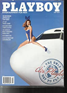 PLAYBOY MAGAZINE, ENTERTAINMENT FOR MEN THE ONLY AIR PLAYBOY WAY TO MAY, 2014