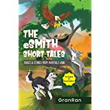 The eSmith Short Tales: Fables & Stories from Fairytale Land