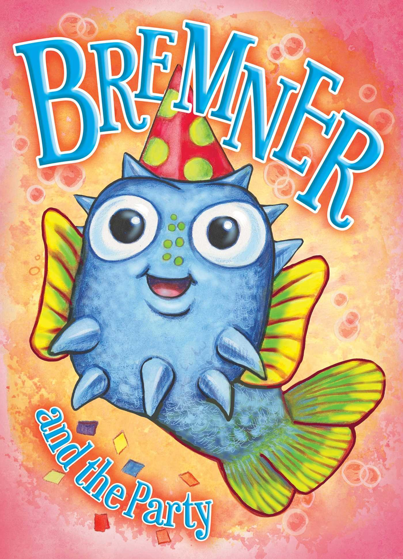 Bremner & the Party (Ripley's Picture Books)