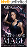 Half-Blood Mage: A Romantic Portal Fantasy (Light and Fire Series Book 1)