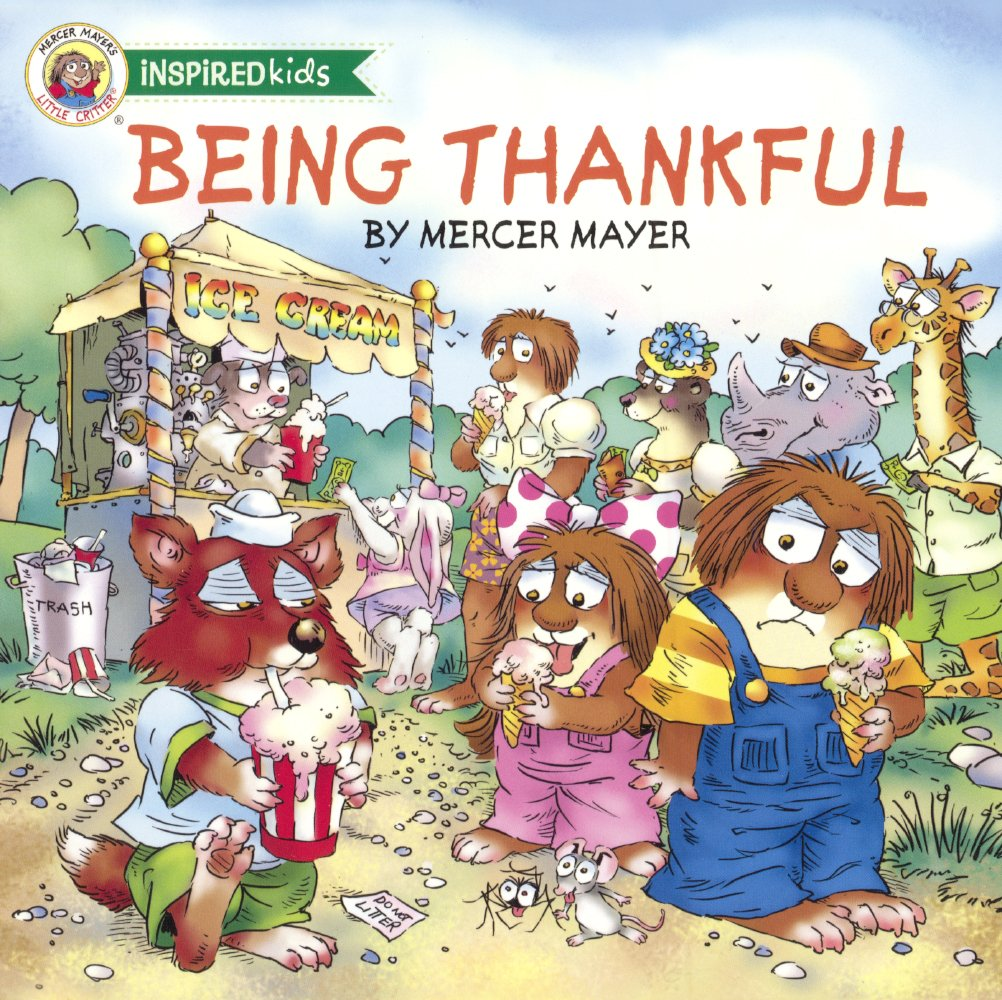 Download Being Thankful (Turtleback School & Library Binding Edition) (Mercer Mayer's Little Critters) ebook