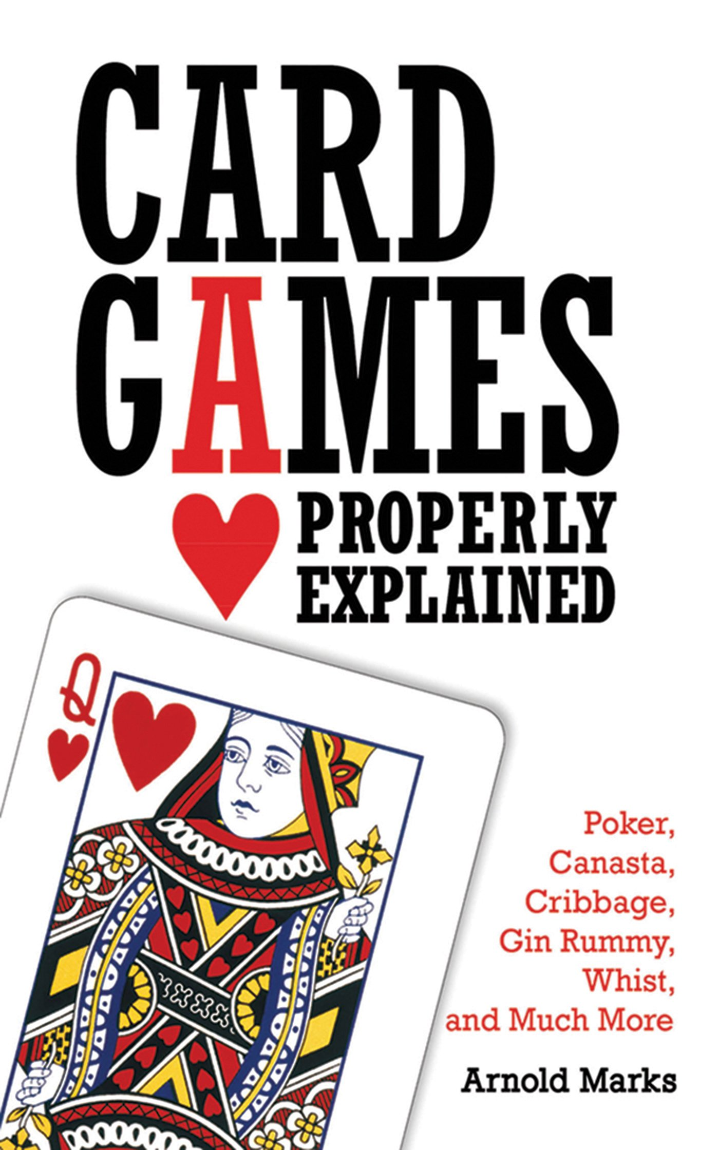 Read Online Card Games Properly Explained: Poker, Canasta, Cribbage, Gin Rummy, Whist, and Much More pdf