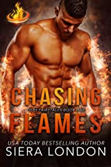 Chasing Flames (Fiery Fairytales Book 1) Kindle Edition