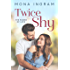 Twice Shy (The Power of Love Book 1)