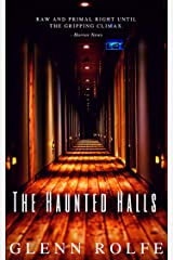 The Haunted Halls Kindle Edition