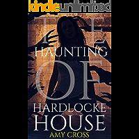 The Haunting of Hardlocke House