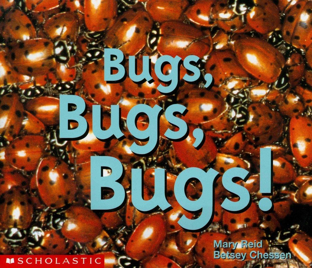 Bugs, Bugs, Bugs (Emergent Readers)