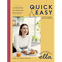 Deliciously Ella Quick & Easy: Plant-based Deliciousness (English Edition)
