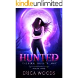 Hunted: A Wolf Shifter Paranormal Romance (The Feral Souls Trilogy - Book 1)