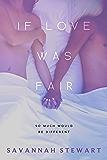 If Love was Fair