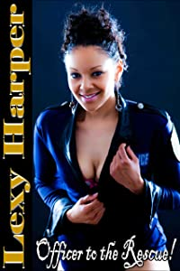 Officer to the Rescue! (Interracial Erotica)