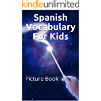 Spanish Vocabulary For Kids: Picture Book