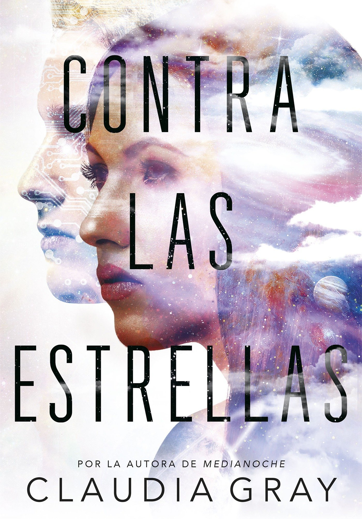 Amazon.com: Contra las estrellas / Defy the Stars (Spanish Edition) (9788490437766): Claudia Gray: Books