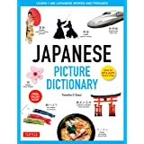 Japanese Picture Dictionary: Learn 1,500 Japanese Words and Phrases (Ideal for JLPT & AP Exam Prep; Includes Online Audio) (T