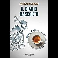 Il diario nascosto (Riccardo Ranieri Vol. 12) (Italian Edition)