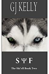Syf: Book Two (The Shi'ell 2) Kindle Edition