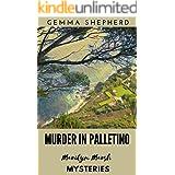 Marilyn Marsh Mysteries: Book 2: Murder in Palletino