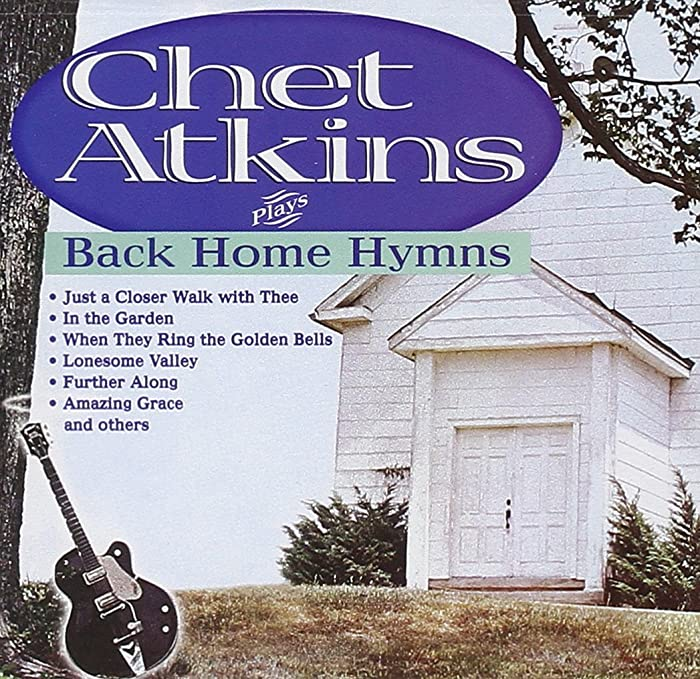 Top 4 Chet Atkins Back Home Hymns