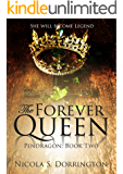 The Forever Queen (Pendragon Book 2)