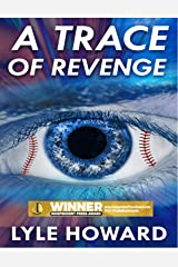 A Trace of Revenge: A Suspense Thriller Kindle Edition