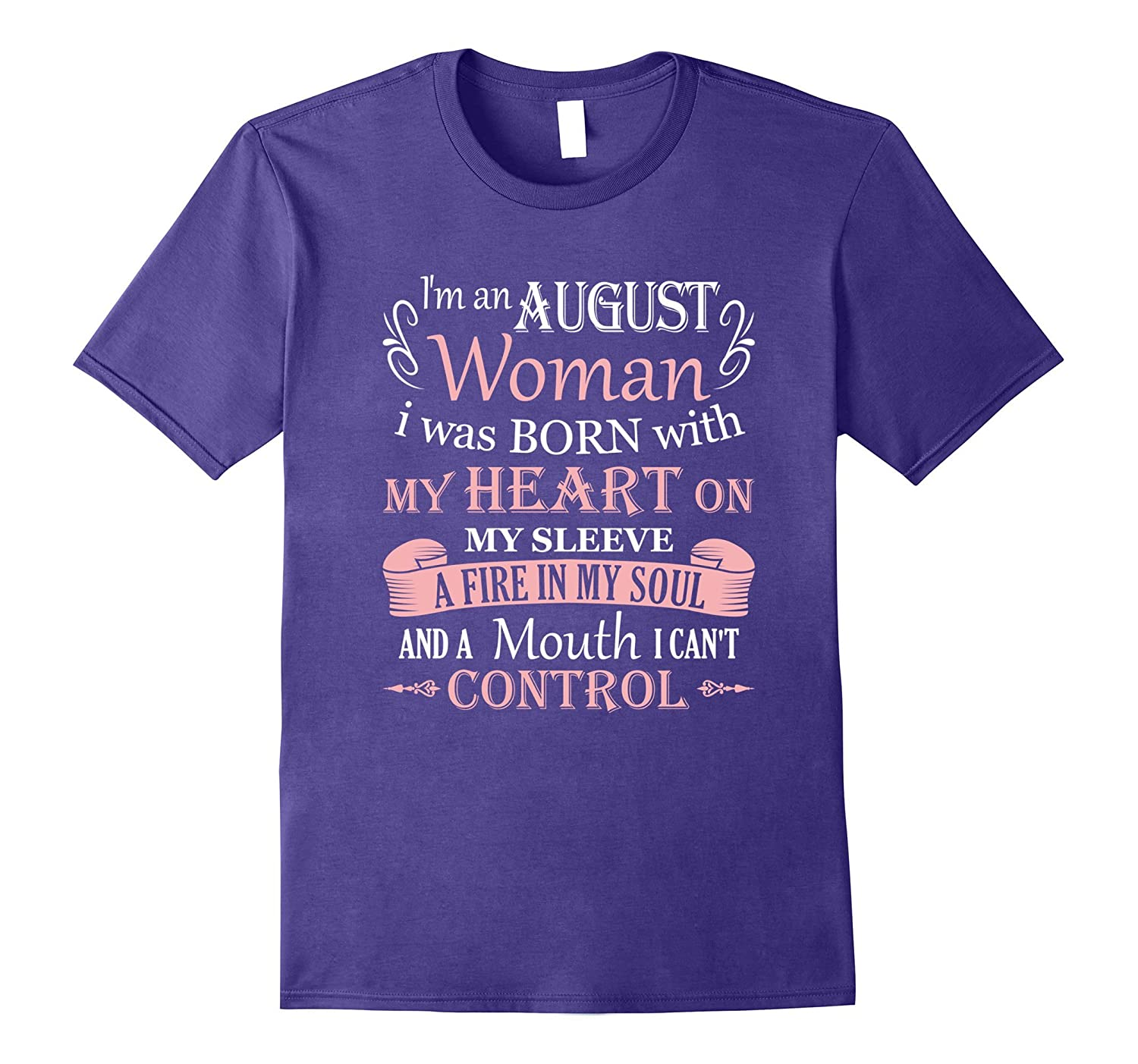 I'm an August Woman Birthday T-Shirt Gift Present for Her-BN
