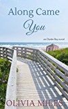 Along Came You (Oyster Bay Book 2)