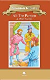 Arabian Nights Ali The Persian & Other Stories (Classic Indian Tales)