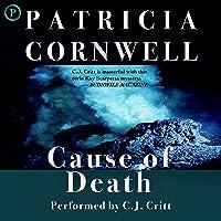 Cause of Death: Kay Scarpetta Series, Book 7