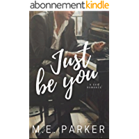 Just Be You: A Gay Romance (English Edition)