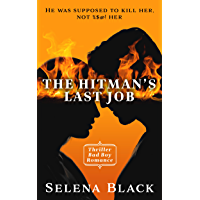 The Hitman's Last Job: Bad Boy Alpha Male Romance