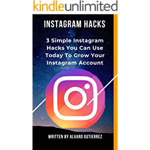 INSTAGRAM HACKS: 3 Simple Instagram Hacks You Can Use Today To Grow Your Instagram Account