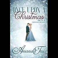 Once Upon a Christmas: Inspirational Romance (The Christmas Card Series Book 3)