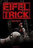 Eifel-Trick (Kommissar Laubach Eifelkrimi)