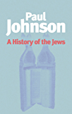 History of the Jews (English Edition)